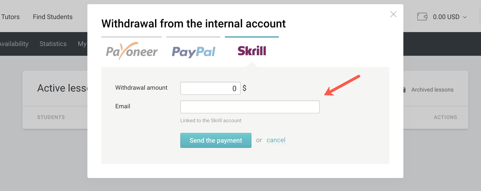 Your Skrill associated email should be entered here