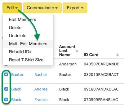 Click Edit > Multi-Edit Members