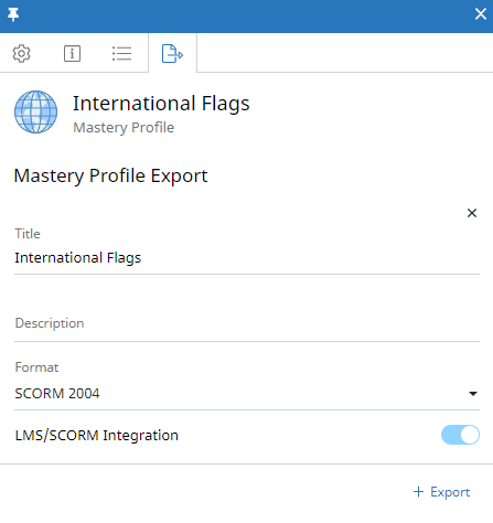 Mastery Profile context panel, LMS/SCORM Integration tab. The following fields are displayed. Title, description, and format. The LMS/SCORM Integration toggle is also shown and is enabled.