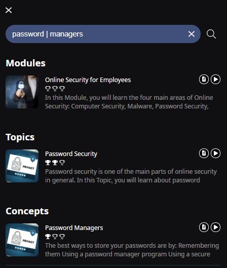 A search bar with the following text Password vertical line Managers. Below are the search results. One Module (Online Security for Employees), one Topic (Password Security), and one Concept (Password Managers) are shown as results.