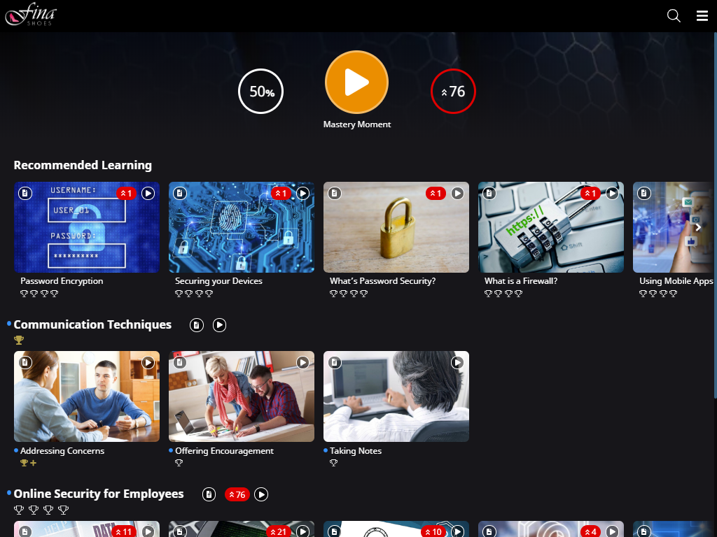 Learner app landing page. At the top of the page, a header with the Mastery Moment start button and two summary analytics are shown. Below this, the Recommended Learning row is shown, followed by 2 rows for the Communication Techniques and Online Security for Employees Modules.