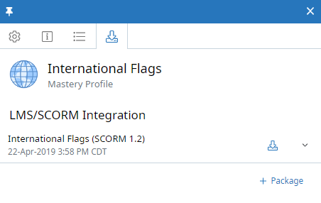 Mastery Profile context panel, LMS/SCORM Integration tab. A SCORM course called International Flags (SCORM 1.2) is shown with a download icon beside it. There is also an arrow to view more details and a +Package button, below.