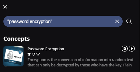 A search bar with the following text open quote Password Encryption closed quote. Below are the search results. In this case only the Password Encryption Concept is shown as a result.