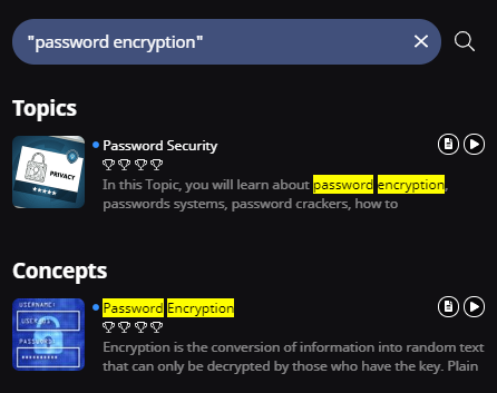 "A search bar with the following text in quotation marks ""password encryption"". One Topic (Password Security) and one Concept (Password Encryption) are shown as results. The phrase ""password encryption"" is highlighted in the results."