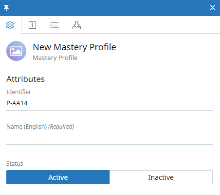 Mastery Profile context panel, Attributes tab. The Identifier and Name (English, Required) fields are shown. The Status toggle is also shown and can be set to Active or Inactive.