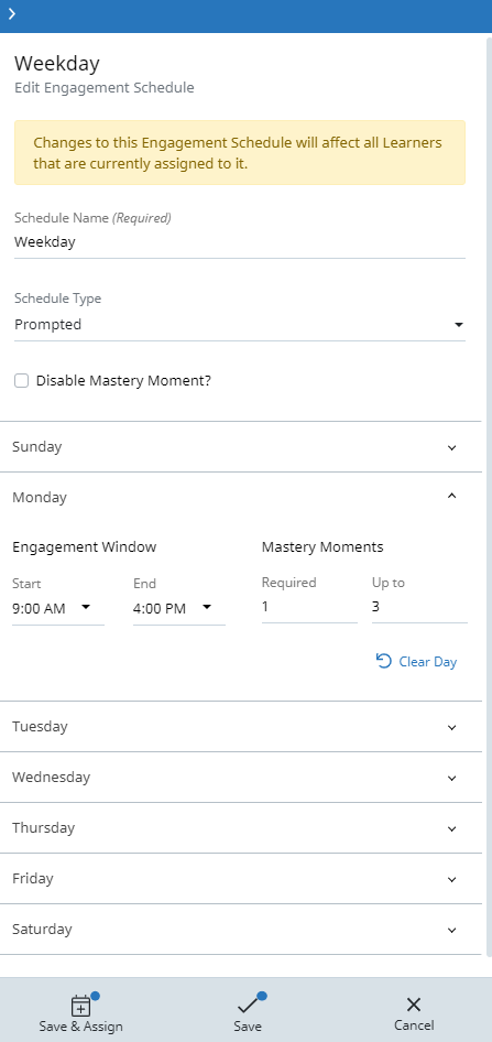 Edit Engagement Schedule screen. Fields include Schedule Name, Schedule Type, and settings for each day of the week.
