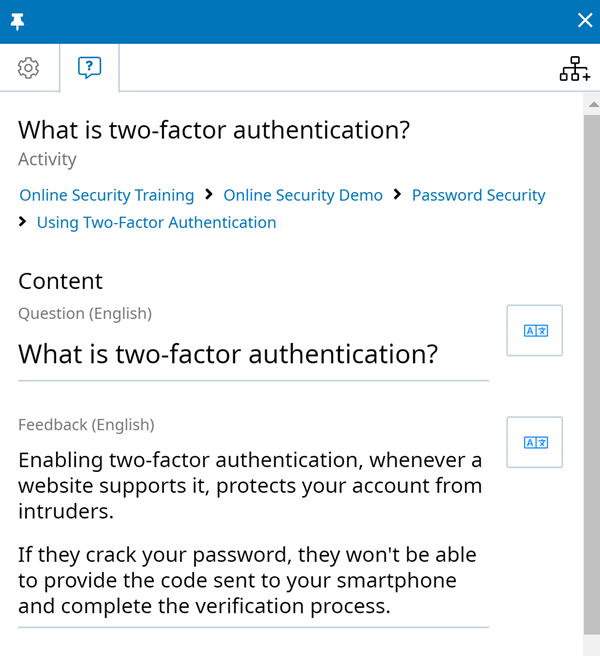 Activity context panel, Content tab. The Question and Feedback fields are shown. The Question field reads What is two-factor authentication? The Feedback field reads Enabling two-factor authentication, whenever a website supports it, protects your account from intruders. If they crack your password, they won't be able to provide the code sent to your smartphone and complete the verification process.